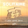 I Like Love (2016) - Solitaire