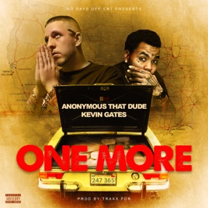 One More (feat. Kevin Gates) - Single Mp3 Download
