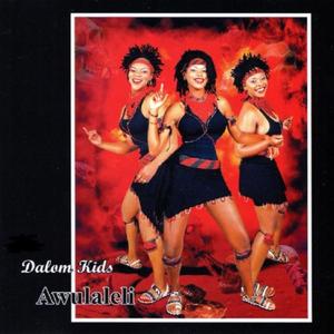 The Dalom Kids - Awulaleli