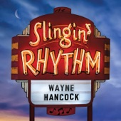 Wayne Hancock - Slingin' Rhythm