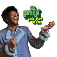 Al Green: Gets Next to You (iTunes)