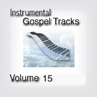 Fruition Music Inc. - Instrumental Gospel Tracks, Vol. 15