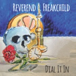 Reverend Freakchild - Soul of a Man
