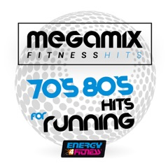 Megamix Fitness 70'S 80'S Hits for Running (25 Tracks Non-Stop Mixed Compilation for Fitness & Workout)