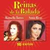 Reinas de la Balada: 16 Éxitos, Manoella Torres & Sonia Rivas