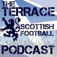 The Terrace Scottish Football Podcast podcast