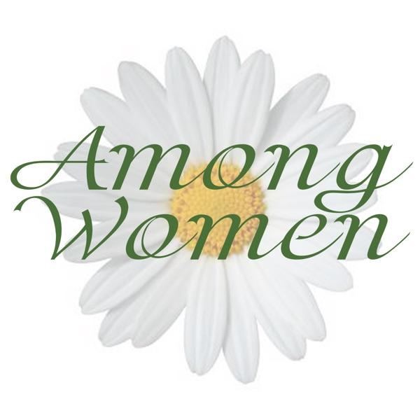 Among Women Podcast