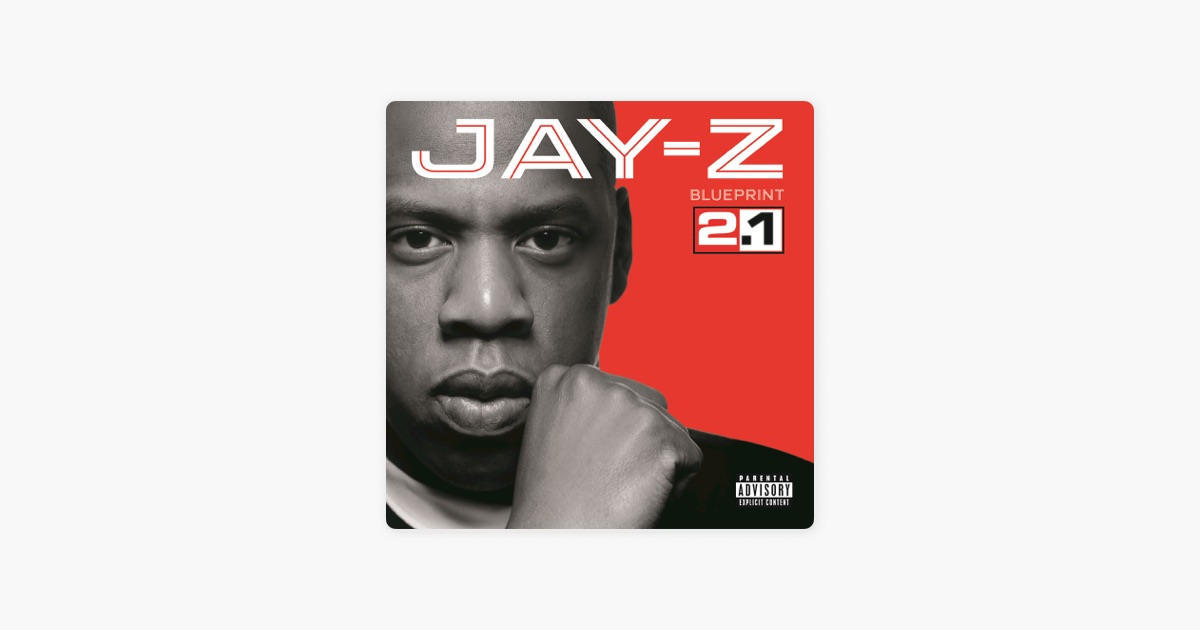 Blueprint 21 by jay z on itunes blueprint 21 by jay z on itunes malvernweather Images