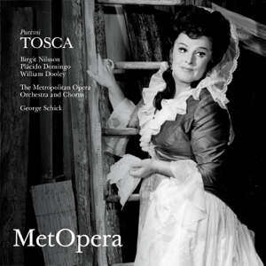 The Metropolitan Opera, Birgit Nilsson, Plácido Domingo, William Dooley & George Schick - Puccini: Tosca (Recorded Live at The Met - February 15, 1969)