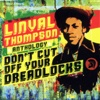 Don't Cut Off Your Dreadlocks - Linval Thompson