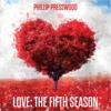Phillip Presswood - Love: The Fifth Season artwork