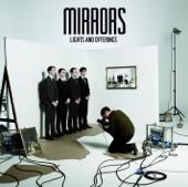Mirrors - Somewhere Strange