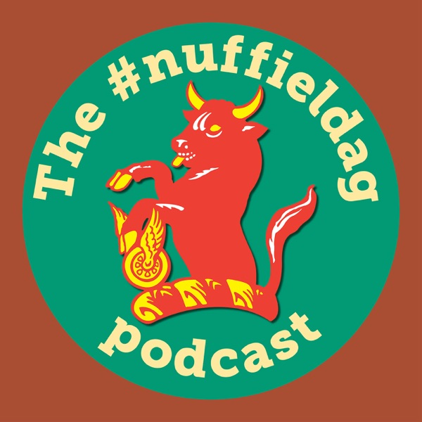 The #nuffieldag Podcast