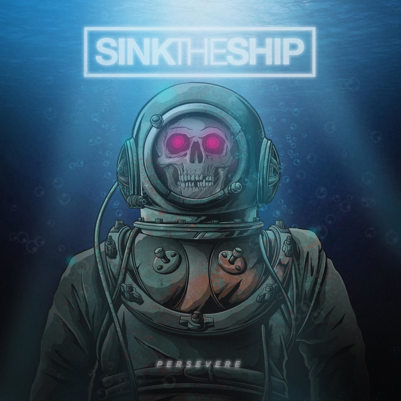 Sink The Ship - Persevere (2018)