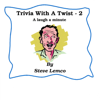 Steve Lemco - Trivia with a Twist 2: A Laugh a Minute (Unabridged)  artwork