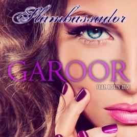 Garoor (feat  Robin Bedi) - Single