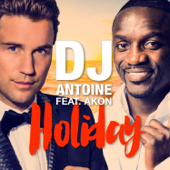 Holiday (feat. Akon) [DJ Antoine & Mad Mark 2k15 Club Mix]