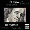 Benjamin Franklin (feat. Snaccs) - Single