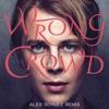 Wrong Crowd (Alex Schulz Remix) - Single, Tom Odell