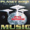 Planet Rock: The Dance Album - Afrika Bambaataa