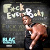 F*ck Everybody, Blac Youngsta