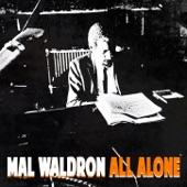 Mal Waldron - All Alone