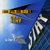 Stay (feat. La Trec) - Sash!