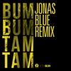 Bum Bum Tam Tam (Jonas Blue Remix) - Single