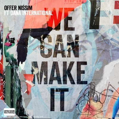 We Can Make It (Club Mix) [feat. Dana International] - Single - Offer Nissim album