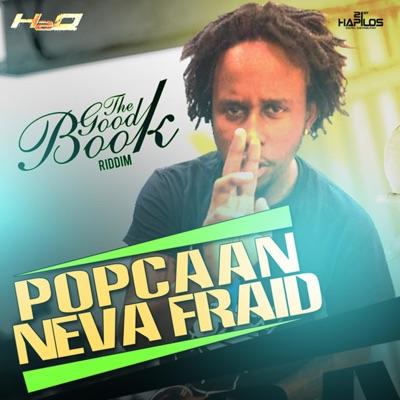 Neva Fraid - Single - Popcaan