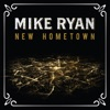 MIKE RYAN-NEW HOME TOWN