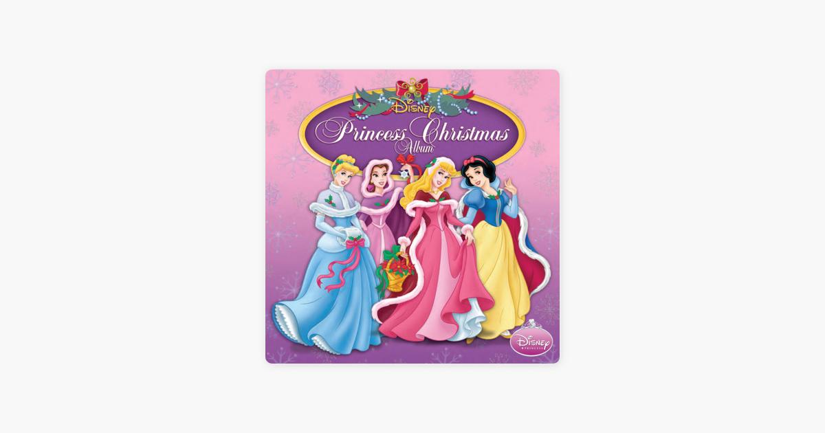 disney princess christmas album by various artists on apple music - Princess Christmas