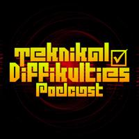 - TEKDIFF (teknikal diffikulties)- podcast