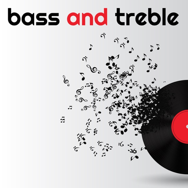 Bass and Treble