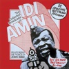The Collected Broadcasts of Idi Amin - John Bird