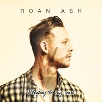 Roan Ash - If I Ever Saw Heaven