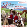 Das erste Bussal - Single - Zz - De zuagroasten Zillertaler & Tiroler Harfenmadln