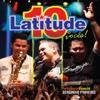 Latitude 10 e Vocês (Ao Vivo) - Latitude 10