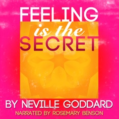 Feeling Is the Secret (Unabridged)