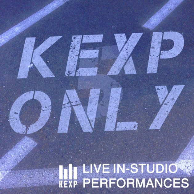 Kexp Live Performances Podcast By Kexp On Apple Podcasts
