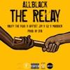 ALLBLACK - The Relay feat Ralfy the Plug Offset Jim G2  Murdock  Single Album