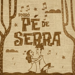 Forró Pé de Serra