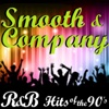 R&B Hits of the 90's, Vol. 1 - Smooth & Company
