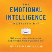 The Emotional Intelligence Activity Kit 50 Easy And Effective