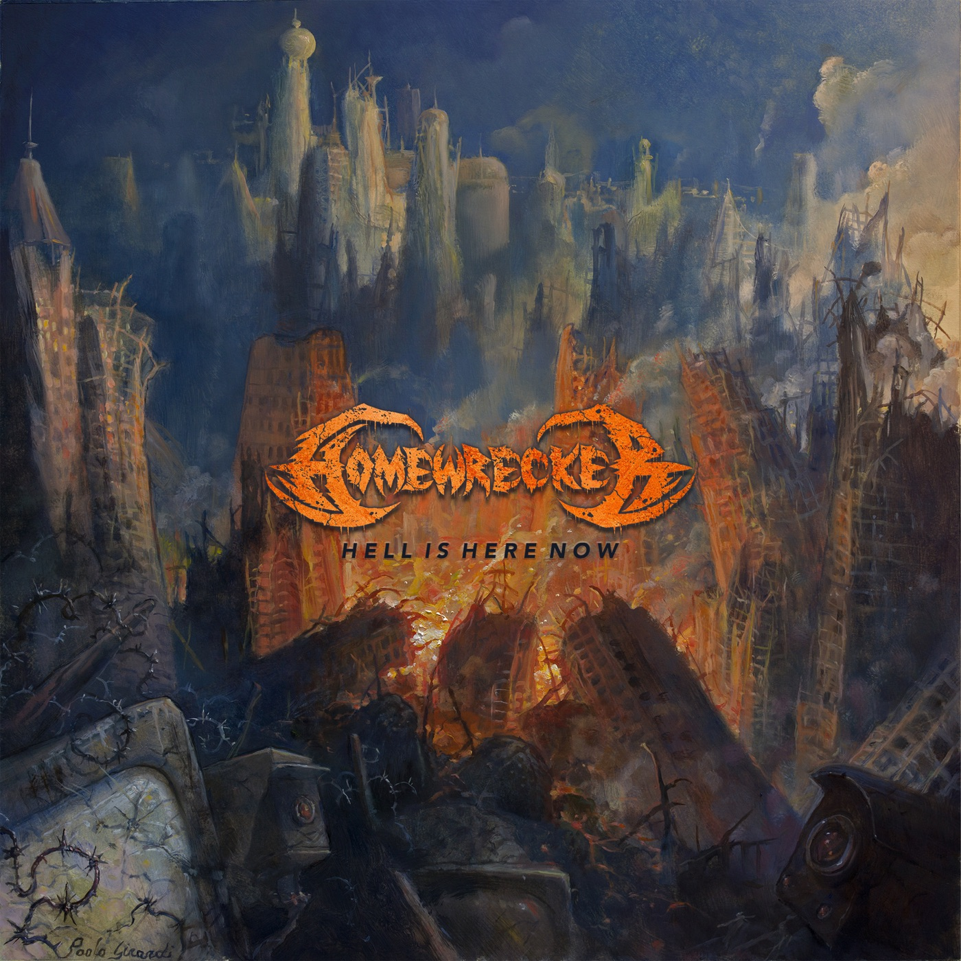 Homewrecker - Hell Is Here Now (2018)