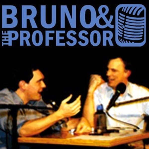 Bruno and the Professor » Podcast