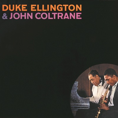 Duke Ellington & John Coltrane - Duke Ellington & John Coltrane album
