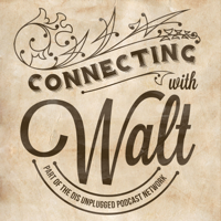 Podcast cover art for Connecting with Walt - A look into the history of the man behind Mickey Mouse, Disneyland and Walt Disney World