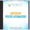 Meditation Affirmations - EP - Trinity Affirmations