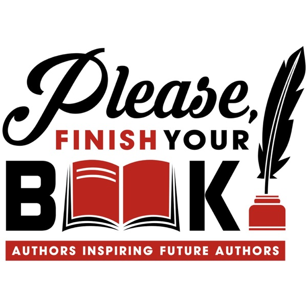 Please, Finish Your Book!